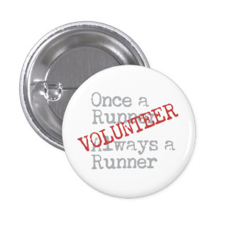 Funny Former Runner Volunteer Pinback Button