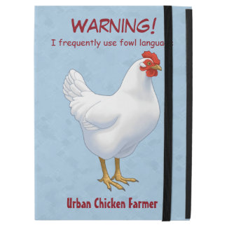 "Funny Fowl Language Urban Chicken Farmer iPad Pro 12.9"" Case"