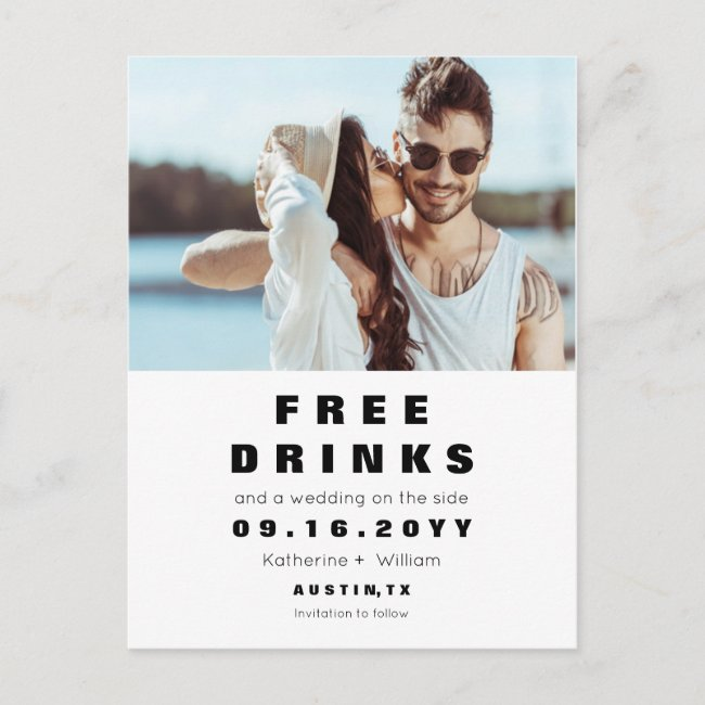 Funny Free Drinks Wedding Save the Date With Photo Announcement Postcard