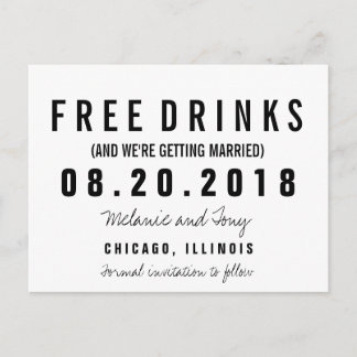 Funny Free Drinks Wedding Save the Dates Custom Announcement Postcard