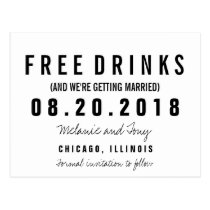 Funny Free Drinks Wedding Save the Dates Custom Postcard