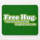 Funny Free Hug Hugs Parody Mousepad