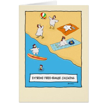 Beach Themed Funny Free-range Chickens Birthday Card