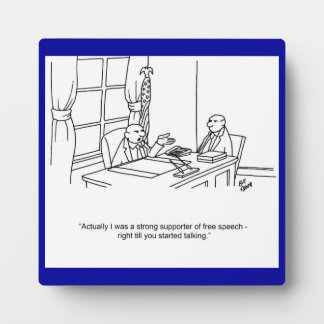 Funny Free Speech Business Plaque