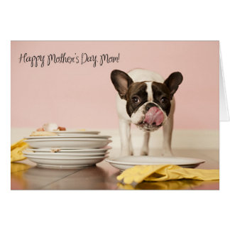 Funny French Bulldog Mother's Day Card