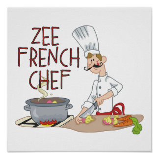 Funny French Chef Poster