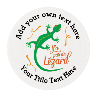 Funny French Expressions: There's No Lizard Edible Frosting Rounds