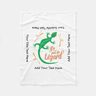 Funny French Expressions: There's No Lizard Fleece Blanket