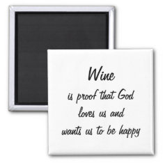Funny Fridge Magnet Wine Quote Unique Women Gifts at Zazzle