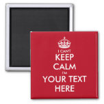 Funny fridge magnets | i can't keep calm template