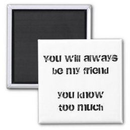 Funny friend quote fridge magnets bff humor gifts