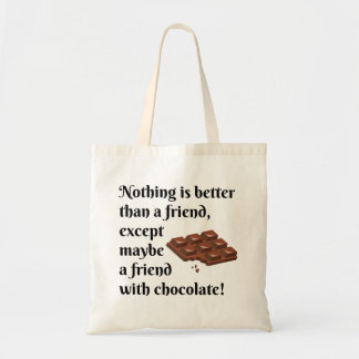 Funny Friends With Chocolate Black Text Tote Bag