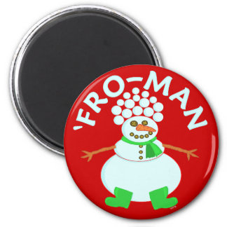 Funny Fro Snowman Christmas Pun Refrigerator Magnets