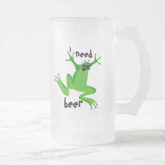 funny frog-I need beer-1 16 Oz Frosted Glass Beer Mug