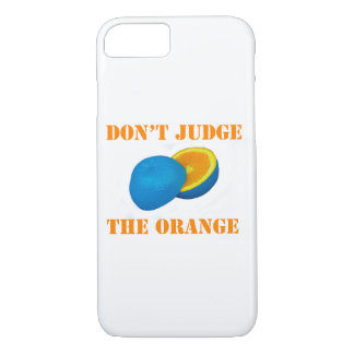 Funny Fruit design DON'T JUDGE THE ORANGE case