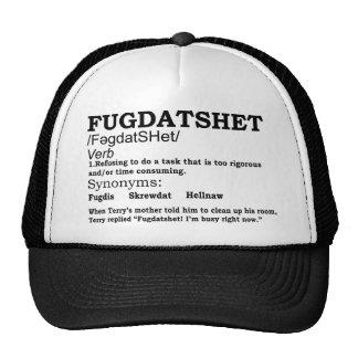 Funny Fugdatshet Defined Trucker Hat