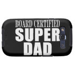 Funny Fun Fathers & Dads Board Certified Super Dad Samsung Galaxy SIII Cover