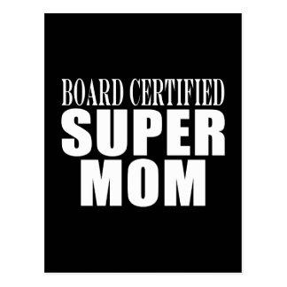 Funny Fun Mothers & Moms Board Certified Super Mom Postcard