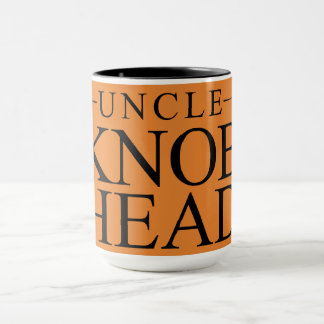 Funny Fun Uncle Quote - Uncle Knob Head - Favorite Mug