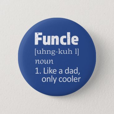 Beach Themed Funny Funcle Uncle saying button