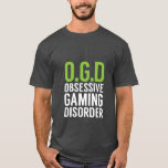 Funny Gamers T-shirt For Gaming Geeks at Zazzle