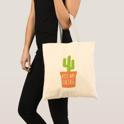 Funny Gardening Pun Kiss My Cactass Tote Bag