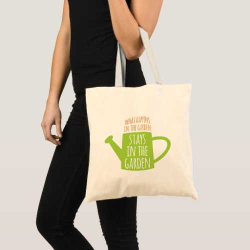Funny Gardening Saying Happens In The Garden Tote Bag