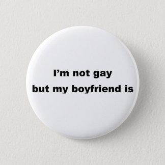 Funny Gay Slogan! Pinback Button