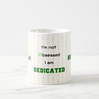 Funny geek dedicated not obsessed coffee mug