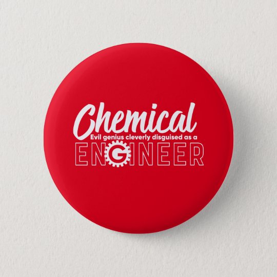 Funny Geek Engineer Chemical Engineering Major Button