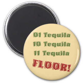 Funny Geek Nerdy Binary Tequila Drinking Spoof 2 Inch Round Magnet