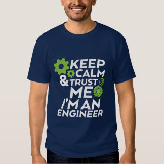 Funny Geek T-shirt Keep Calm and Trust an Engineer