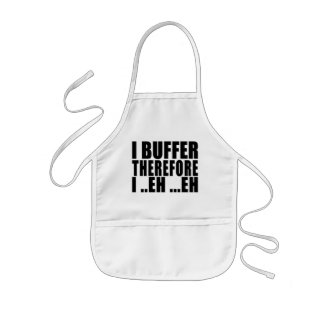 Funny Geeks Nerds IT : I Buffer therefore Kids' Apron
