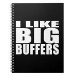 Funny Geeks Nerds IT : I Like Big Buffers Spiral Notebook