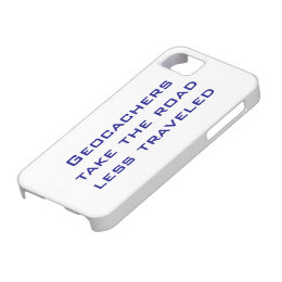 Funny Geocachers Classic Quote iPhone SE/5/5s Case
