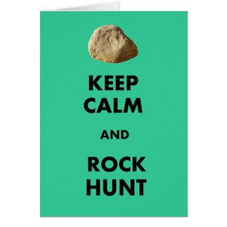 "Funny Geologist Gifts ""Keep Calm and...."" Cards"