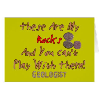 """Funny Geologist Gifts """"These Are My Rocks"""" Card"""