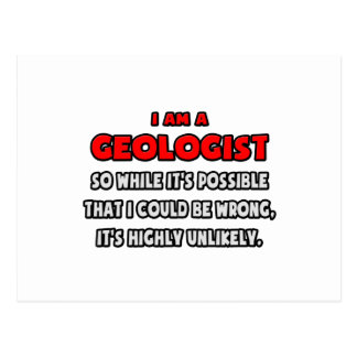 Funny Geologist .. Highly Unlikely Postcard
