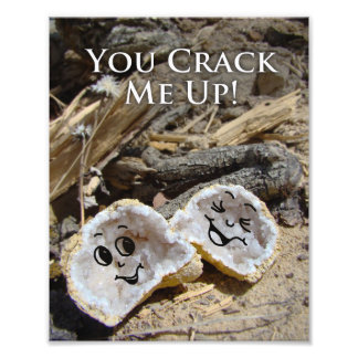 Funny Geology Geode Quote Picture Photo Print