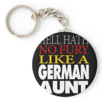 Funny German Aunt Gift Hell hath no fury Keychain