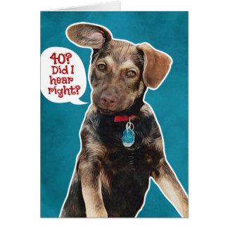 Funny German Shepherd Puppy 40th Birthday Card