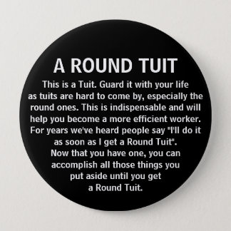 Funny Get Around To It Office Co-Worker Humor Pinback Button
