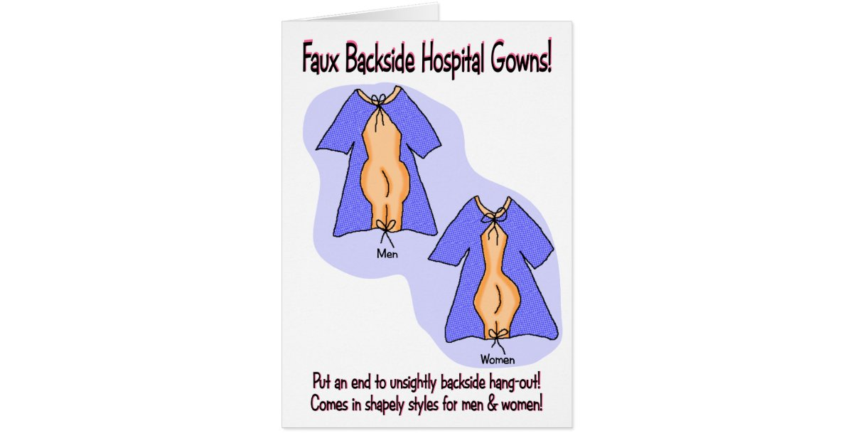 Funny Get Well Card Hospital Gown Humor Card