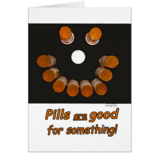 Funny Get Well Pills Make  Happy Faces Greeting Card