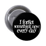 Funny Getting Older Quote Memory Forgetting Pinback Buttons