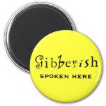 Funny Gibberish Fridge Magnet