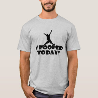 Funny Gift for Him Gray T-shirt w/ I POOPED TODAY