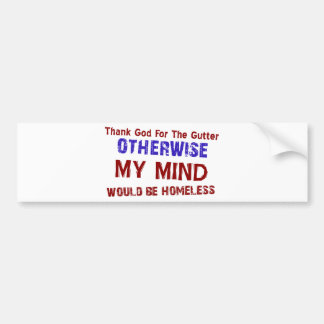 Funny gift items car bumper sticker