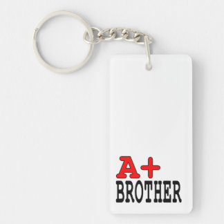 Funny Gifts for Brothers : A+ Brother Double-Sided Rectangular Acrylic Keychain