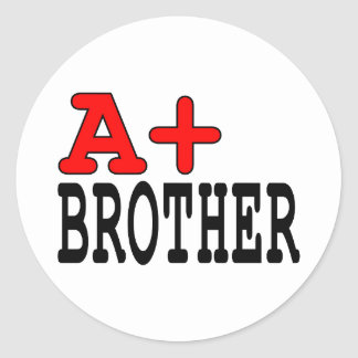Funny Gifts for Brothers : A+ Brother Sticker